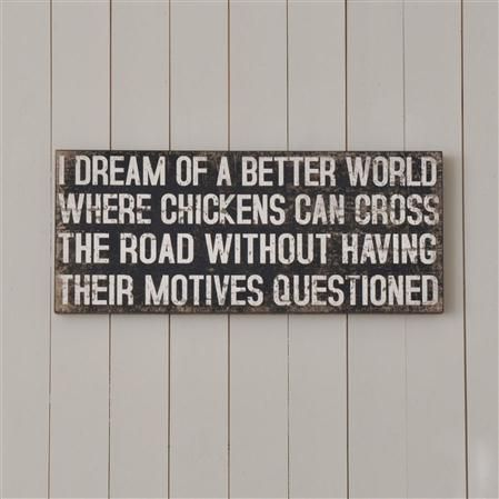 I Dream of a Better World Sign