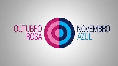 NA SUA SINTONIA  - PROFESSORA MARCIA VALERIA : Outubro Rosa - Novembro Azul