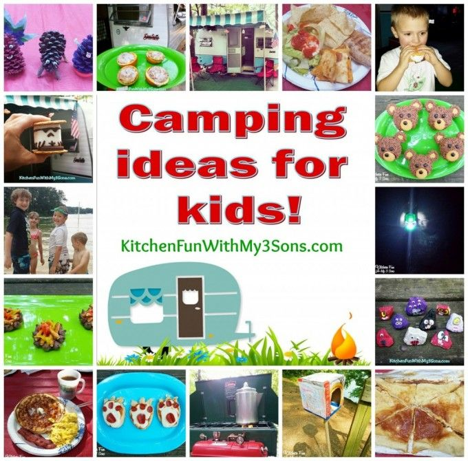 Camping Recipes & Crafts for Kids from KitchenFunWithMy3Sons.com