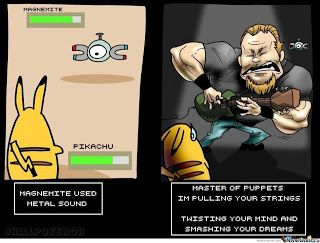 So this is what happens when Magnemite uses Metal Sound!  lol  #Metallica #Pokemon #Humor