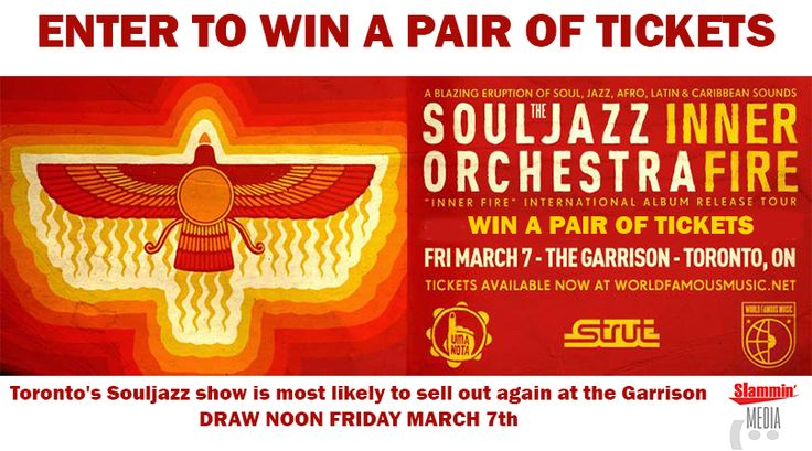 The Souljazz Orchestra Ticket Giveaway Enter for a chance to win a pair of tickets to The Souljazz Orchestra (Strut Records, UK) 'Inner Fire' album release party with special guest DJ General Eclectic (Footprints)  The Garrison 1197 Dundas Street West, TORONTO Doors Open: 10PM Band Sets: 2 x 50 minutes, 10:40 and Midnight