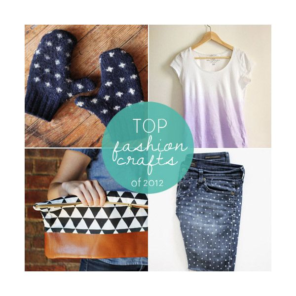 Top fashion crafts of 2012