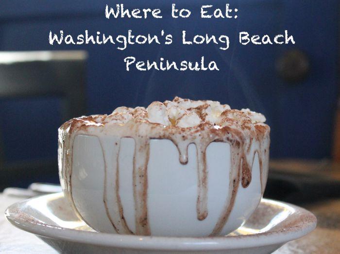 Restaurants in Long Beach Peninsula, Washington | Road Trips For Families