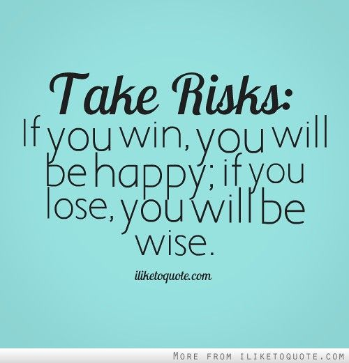 quotes about taking chances - photo #36