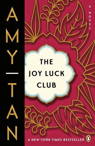 Because I tried to finish it last year but didn't. The Joy Luck club by Amy Tan #3/52 (A Book About A Culture Im Unfamiliar With)
