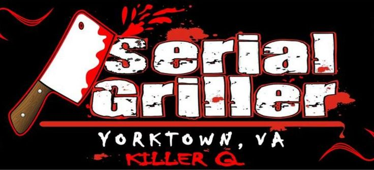 Serial Griller | Yorktown, VA 23692
