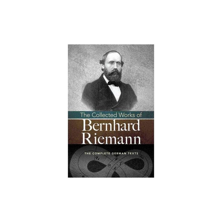 Collected Works of Bernhard Riemann (Paperback)