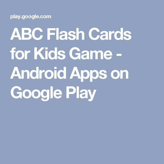 ABC Flash Cards for Kids Game - Android Apps on Google Play