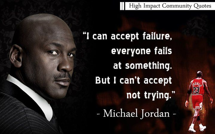 Thank you, Michael Jordan! One of my favorite quotes EVER!