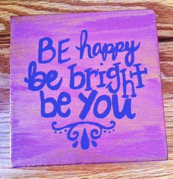 Canvas Painting  Be happy be bright be you Quote by kalligraphy, $18.00