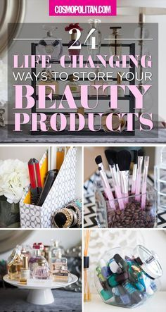 24 unconventional ways to organize your beauty products using things you probably already own.