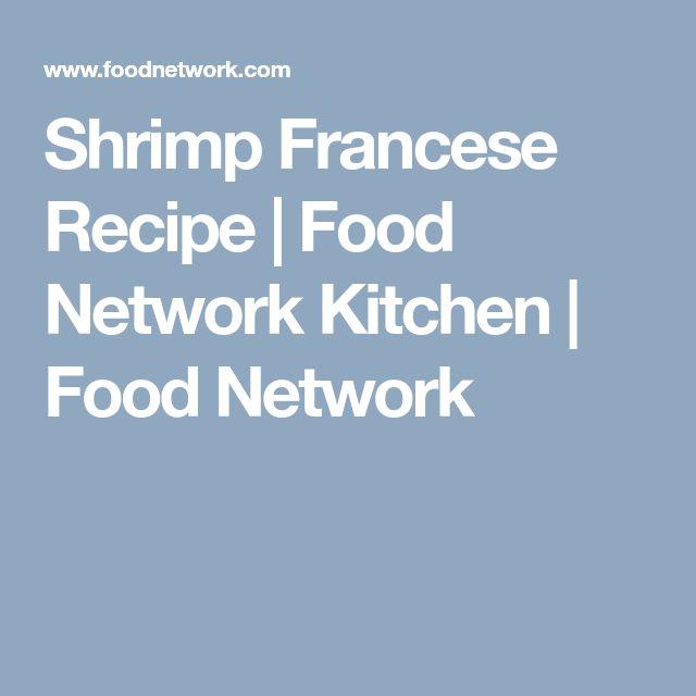 Shrimp Francese Recipe   Food Network Kitchen   Food Network
