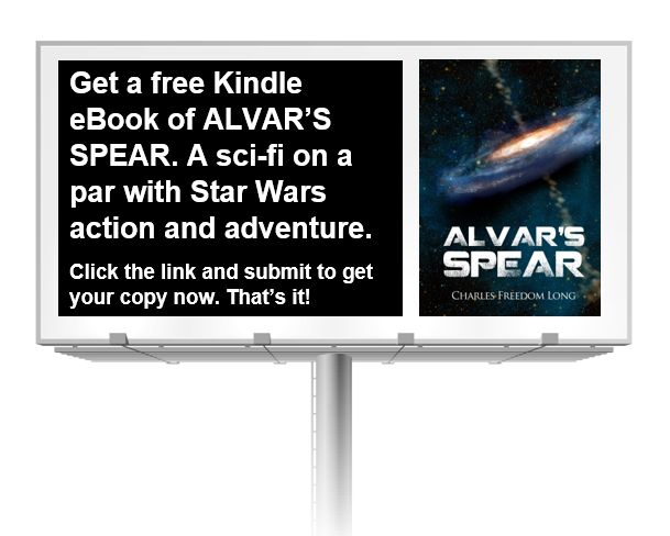 https://writersinspiringchange.wordpress.com/2017/06/09/book-giveaway-alvars-spear-by-charles-freedom-long-a-sci-fi-on-a-par-with-star-wars-action-and-adventure/