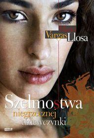 Szelmostwa niegrzecznej dziewczynki-Llosa Mario Vargas