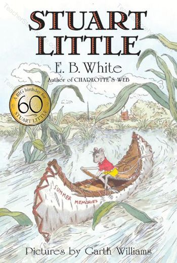 Stuart Little by EB White. What an adventure!