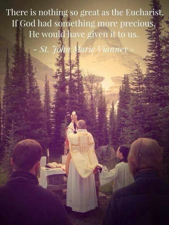Eucharist- St. John Vianney                                                                                                                                                                                 More
