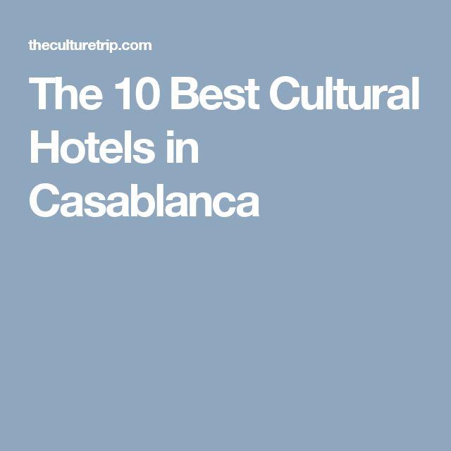 The 10 Best Cultural Hotels in Casablanca