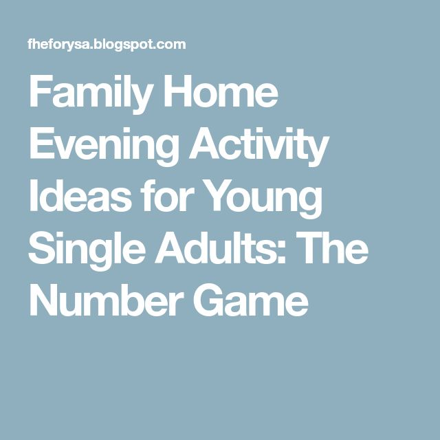 Family Home Evening Activity Ideas for Young Single Adults: The Number Game