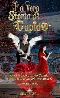 Fantasy and  Romance: RECENSIONE : La vera storia di Cupido di Miriam Ci...