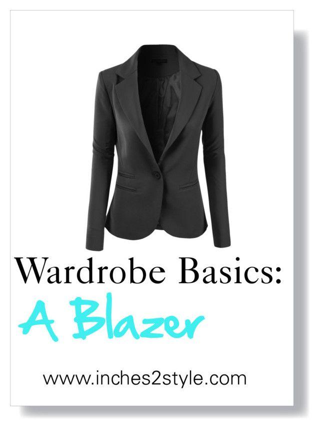 Wardrobe Basics: A Blazer