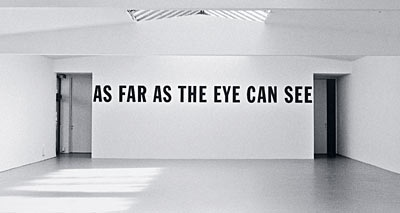 Lawrence Weiner, AS FAR AS THE EYE CAN SEE, 1988