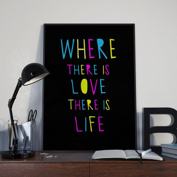 Wherer There is Love There is Life 8x10 by LovePrintableArt
