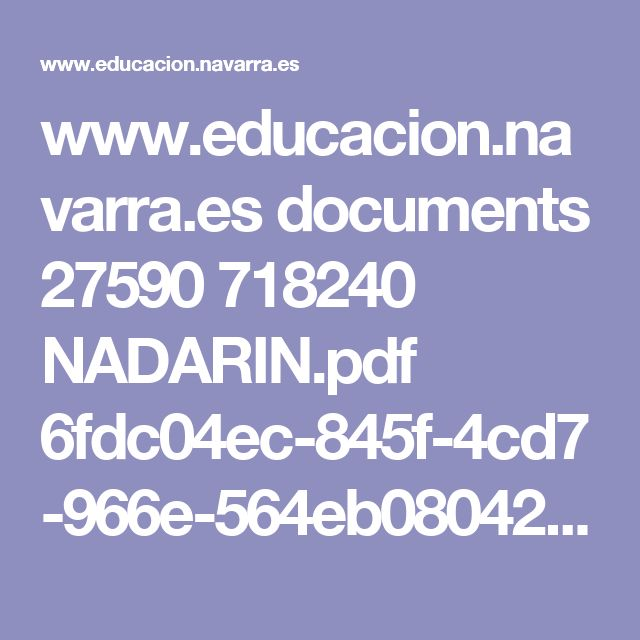 www.educacion.navarra.es documents 27590 718240 NADARIN.pdf 6fdc04ec-845f-4cd7-966e-564eb0804215