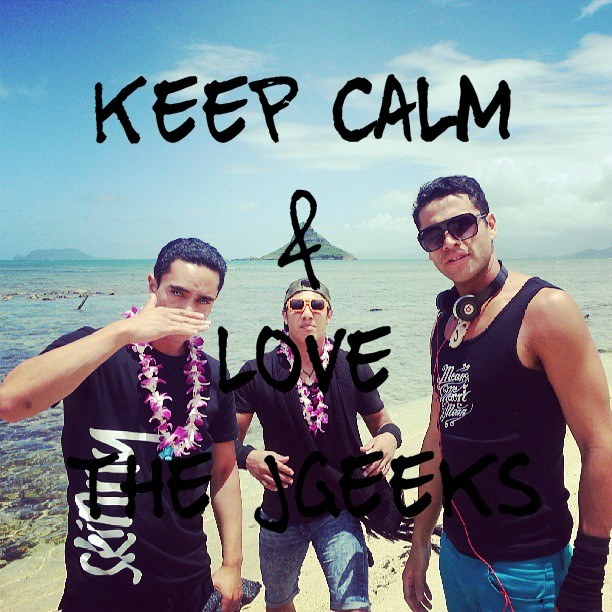 I Made This When The Came To Hawaii.. Keep Calm & Love The Jgeeks <3