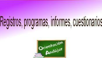 Registros, programas, informes, cuestionarios, etc. Editables e ideales para el comienzo de Curso 2012-2013