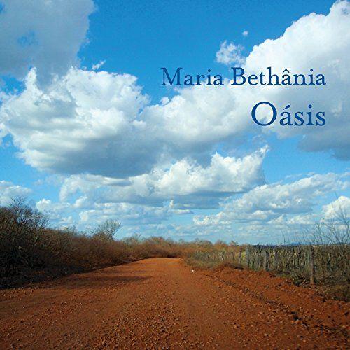 Maria Bethania - Oasis