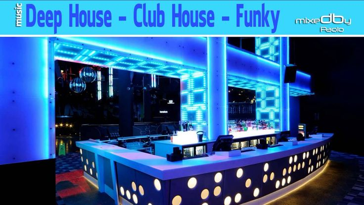 Deep House - Club House - Funky  Download mp3 HighQuality:  http://1drv.ms/1Fif5En