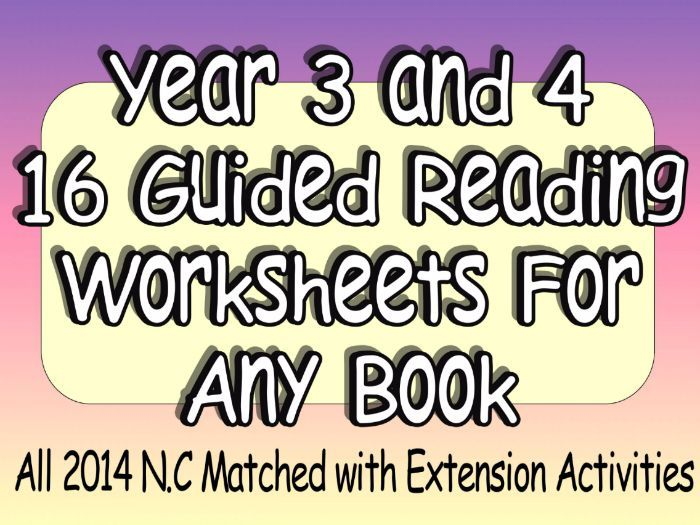 KS2 Reading Comprehension & Guided Reading Style Worksheets/Activities For Any Book 2014 N.C Matched