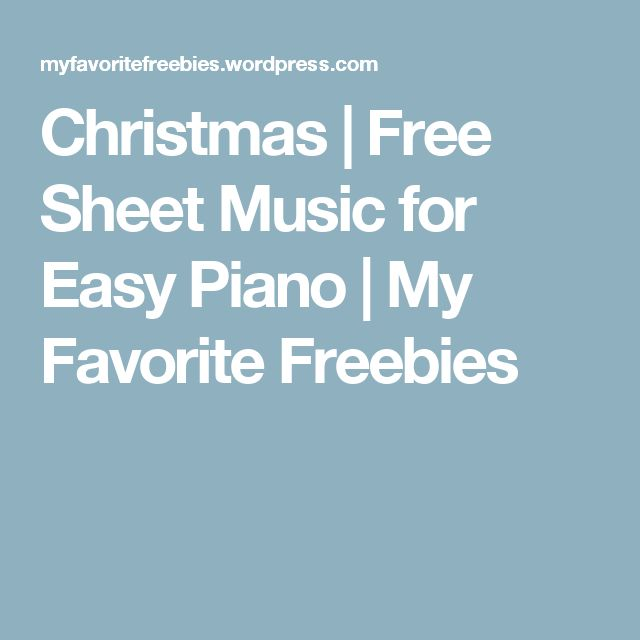 Christmas | Free Sheet Music for Easy Piano | My Favorite Freebies