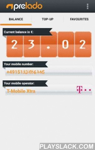 Prelado - Prepaid Top-up  Android App - playslack.com ,  Top-up prepaid mobile phone credit for more than 50 German network operators with prelado.Additionally this app enables the display of your current prepaid balance for numerous providers.HIGHLIGHTS:+ NO REGISTRATION necessary for the easy & quick top-up in real-time!+ NO ADDITIONAL COSTS – you only pay the amount that you top-up!+ MANY PAYMENTS - SOFORT Überweisung, Giropay, MasterCard, VISA, American Express & PayPal!+ NO…