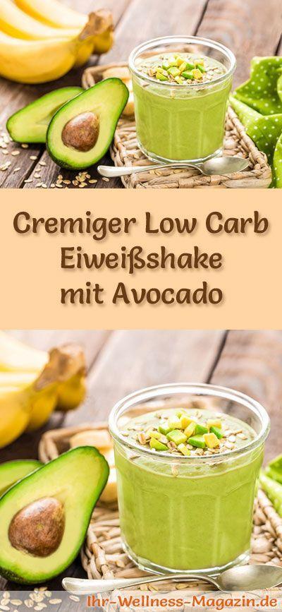 Avocado-Eiweißshake selber machen - ein gesundes Low-Carb-Diät-Rezept für Frühstücks-Smoothies und Proteinshakes zum Abnehmen - ohne Zusatz von Zucker, kalorienarm, gesund ...