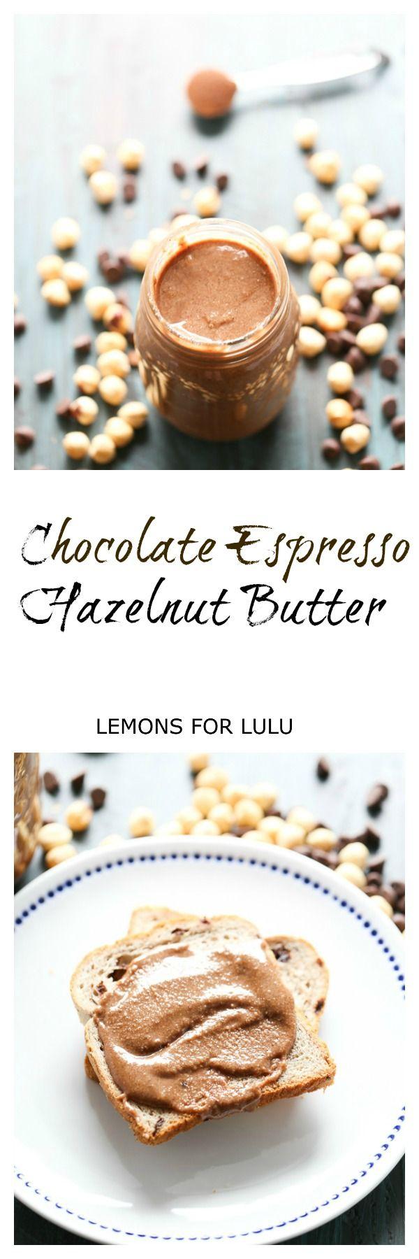 Chocolate and Espresso Easy Hazelnut Butter lemonsforlulu.com