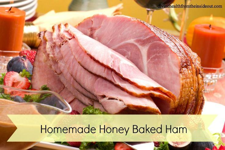 Homemade Honey Baked Ham   Divine Health