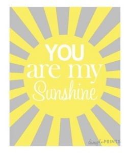 You are my sunshine free printables for my room! love these for a baby shower