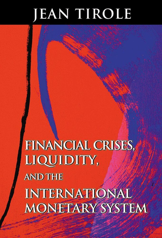 63 best a porta ilustrada nobel de economa images on pinterest financial crises liquidity and the international monetary system jean tirole 2002 fandeluxe Image collections