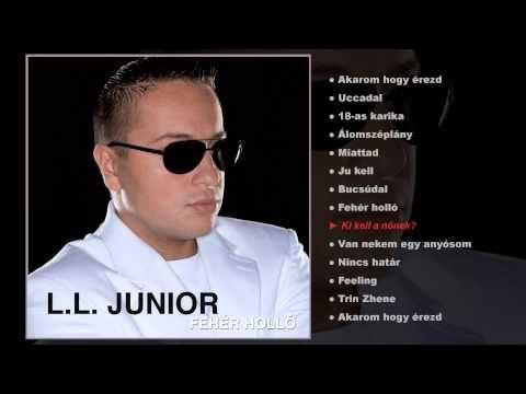 L.L. Junior - Fehér holló (teljes album) - YouTube