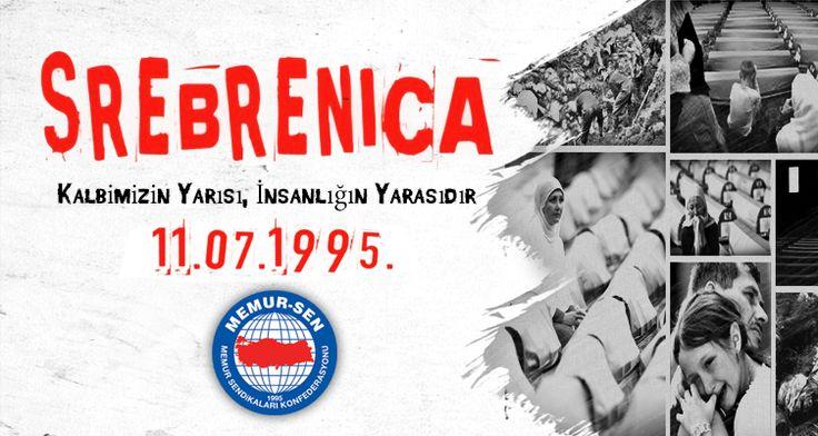 Srebrenitsa, kalbimizin yarısı, insanlığın yarasıdır