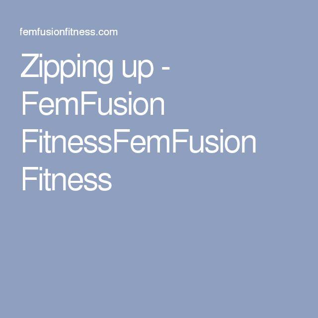 Zipping up - FemFusion FitnessFemFusion Fitness