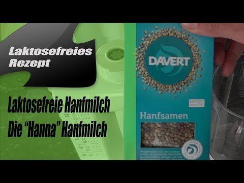 "Hanfmilch ""Hanna"" selber machen - Laktosefrei-Glutenfrei.de"