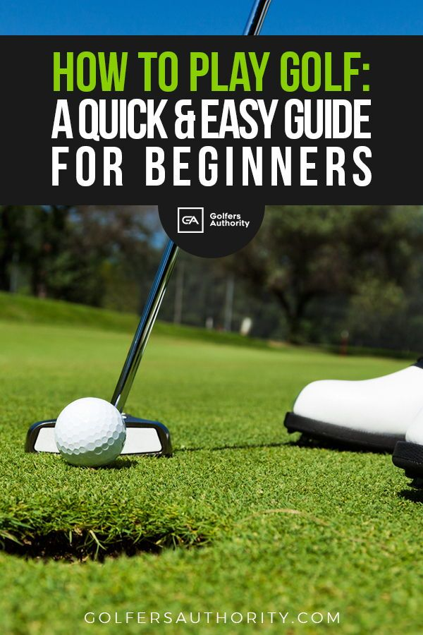 How To Play Golf The Ultimate Guide On Everything You Have Ever Wanted To Know About Golf Golfers Authority Play Golf Golf Tips For Beginners Golf