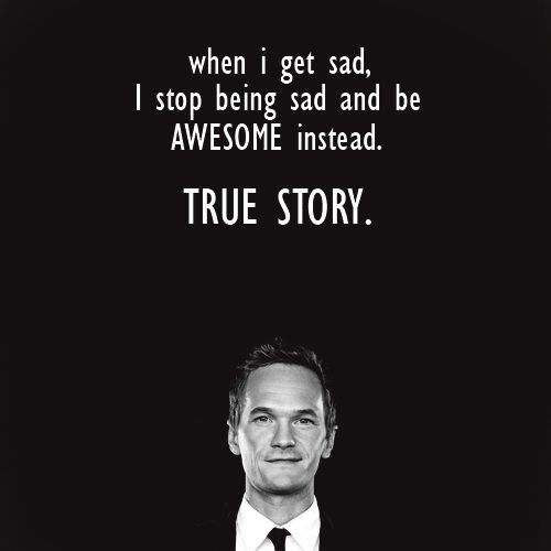 That's right!: Words Of Wisdom, Neil Patrick'S Harry, Mothers, Life, Truestori, Get Married, Inspiration Quotes, True Stories, Be Awesome