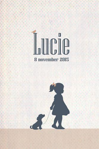 Geboortekaartje Lucie - Pimpelpluis - https://www.facebook.com/pages/Pimpelpluis/188675421305550?ref=hl (# silhouet - meisje - hond - hondje - dieren - lief - vogel - origineel)