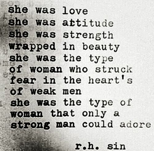 """""""she was love. she was attitude"""" -r.h. sin"""