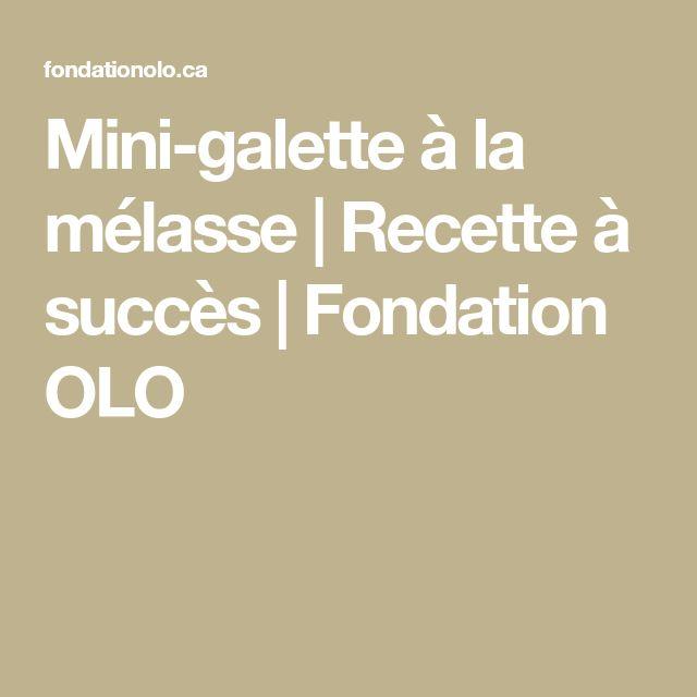 Mini-galette à la mélasse | Recette à succès | Fondation OLO