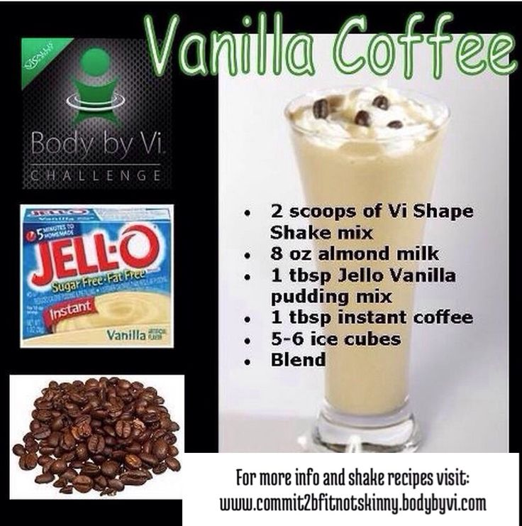 Vanilla Coffee Vi Shake (its not Herbalife, BUT I could probably put the vanilla herbalife in instead of the pudding or something.