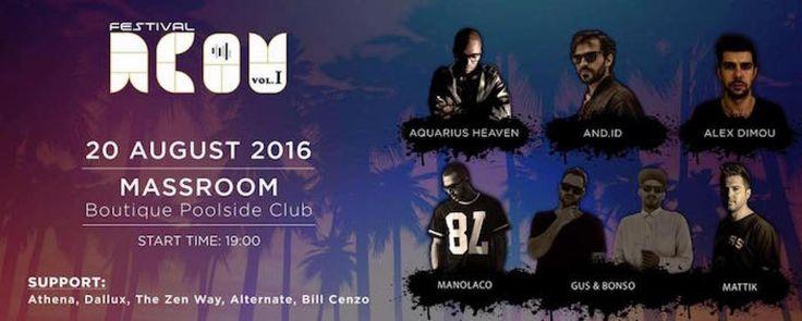 #AcouFestival 2016 @ #Massroom #Boutique Poolside #club  #Τηλέφωνο Κρατήσεων 211.850.3680  http://goout.gr/blog/acou-festival-massroom-boutique-poolside-club-summer-2016